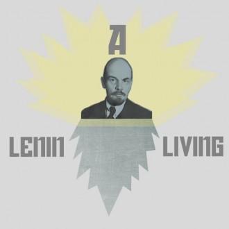 A LENIN LIVING