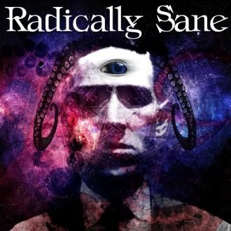 RADICALLY SANE