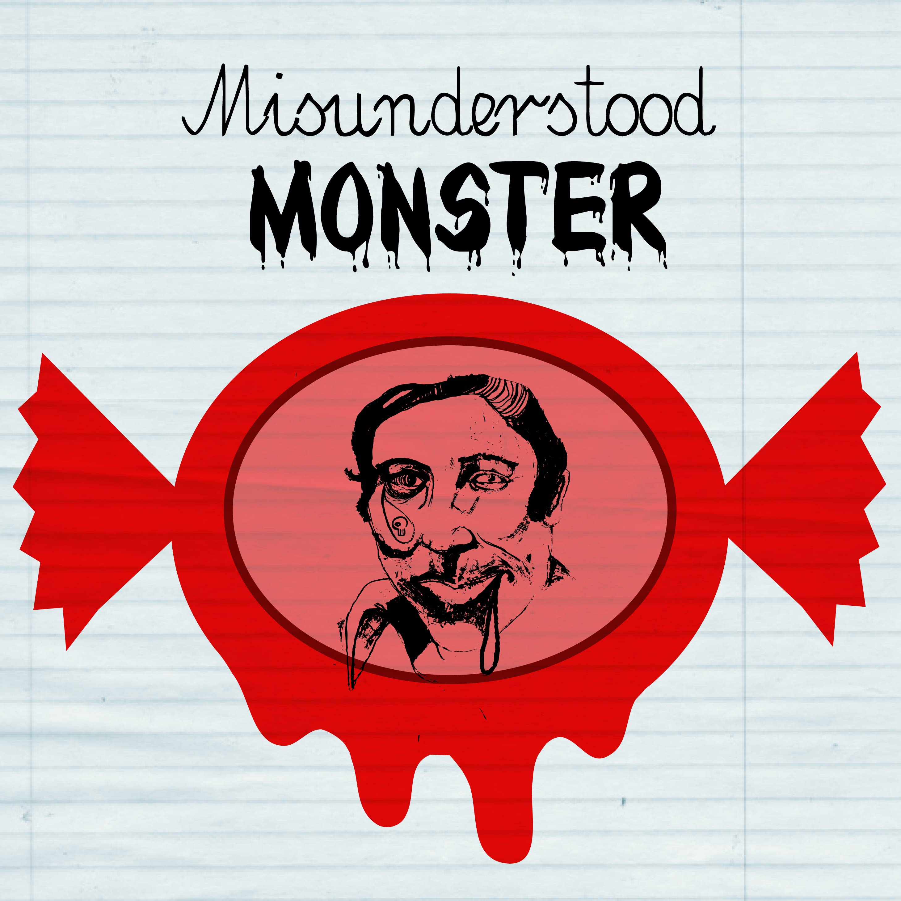 MISUNDERSTOOD MONSTER