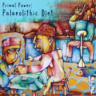 PRIMAL POWER - Palaeolithic Diet