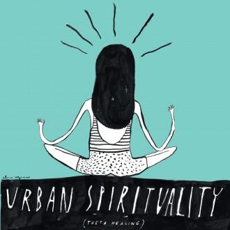 URBAN SPIRITUALITY - THETA HEALING