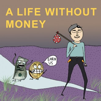 a life without money copy